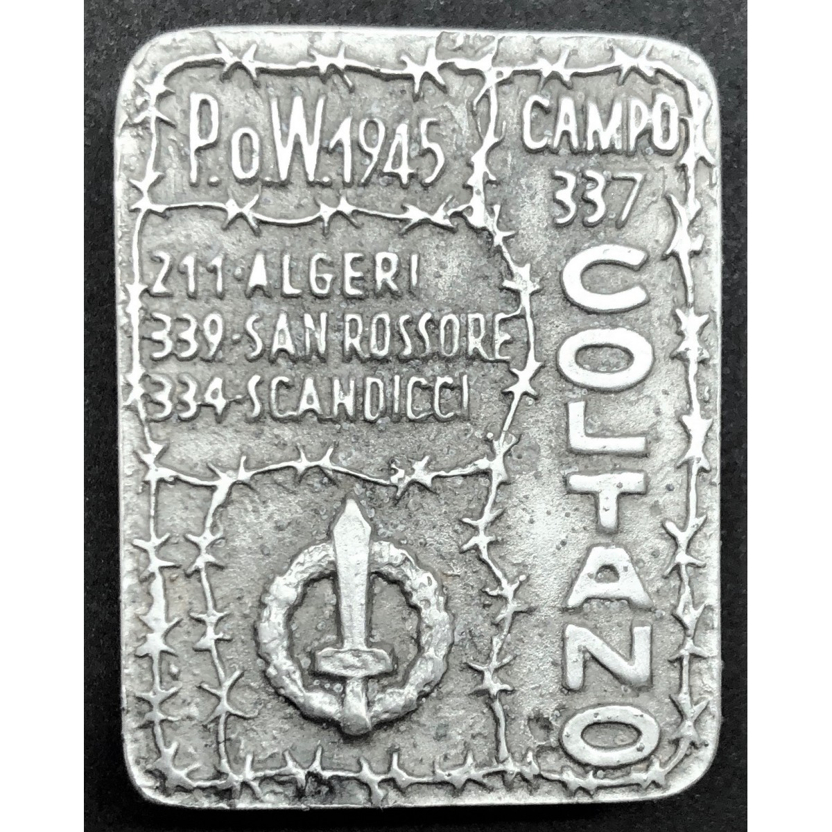 Badge for former RSI prisoners interned in Coltano camp